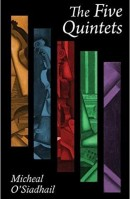 Book cover of the Five Quintets by Micheal O'Siadhail